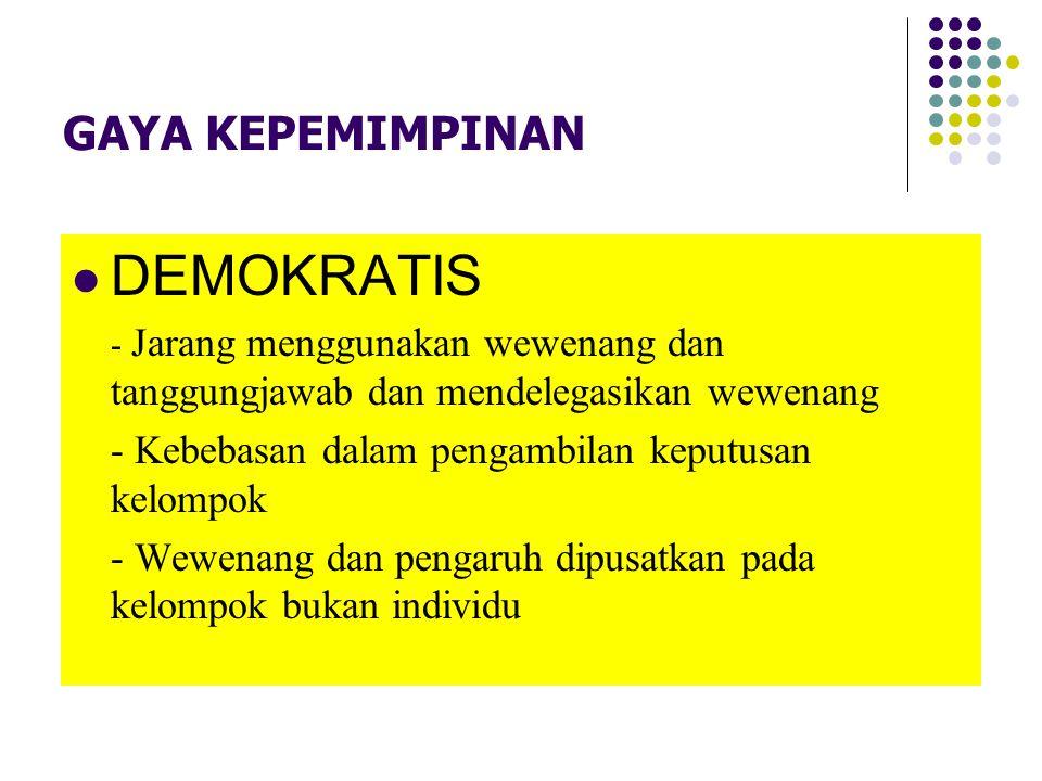 DEMOKRATIS GAYA KEPEMIMPINAN