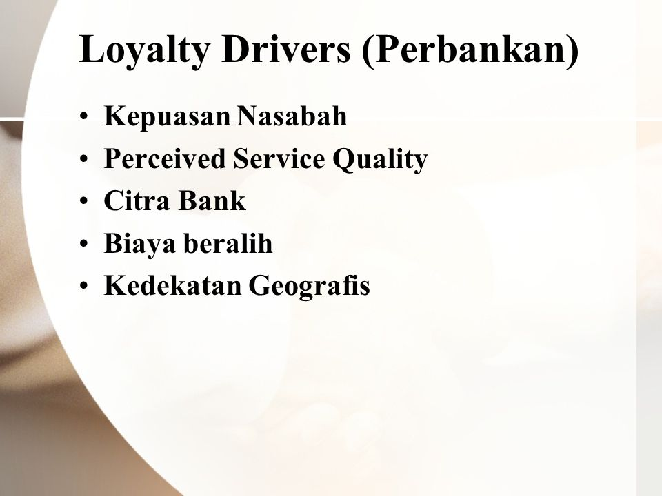 Loyalty Drivers (Perbankan)