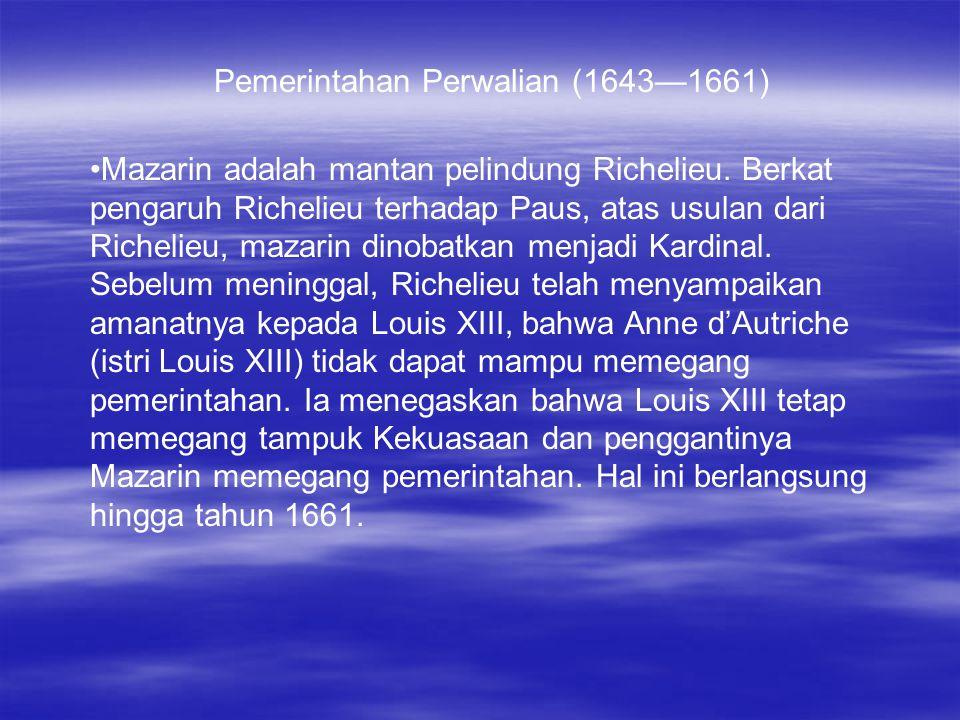 Pemerintahan Perwalian (1643—1661)