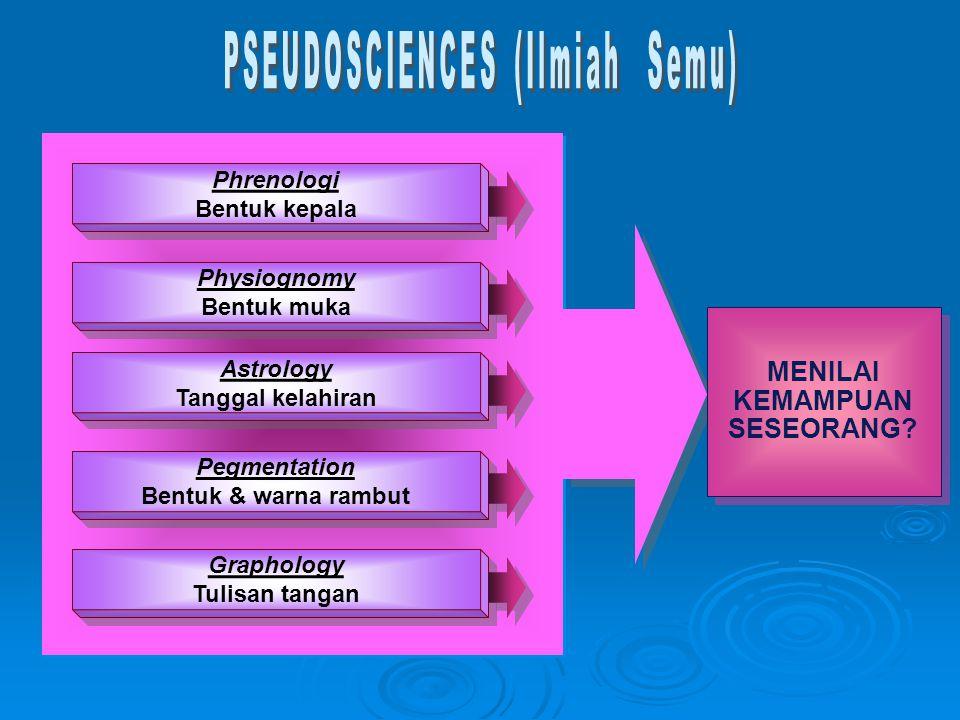 PSEUDOSCIENCES (Ilmiah Semu)
