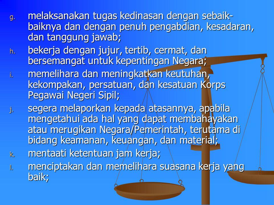 KEWAJIBAN DAN LARANGAN PASAL 2 SETIAP PEGAWAI NEGERI SIPIL WAJIB :