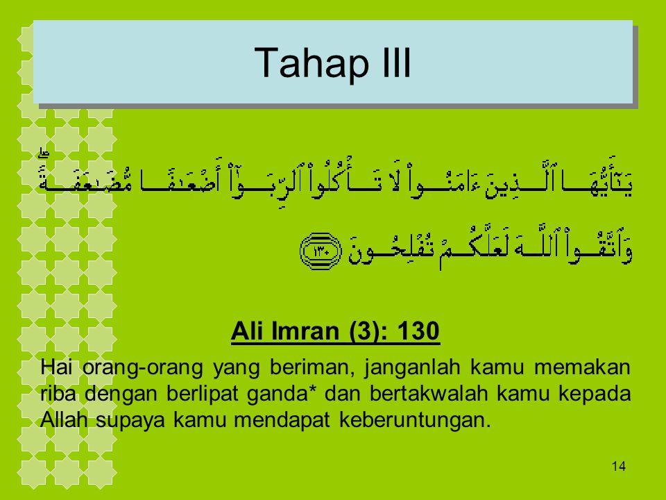 Tahap III Ali Imran (3): 130.