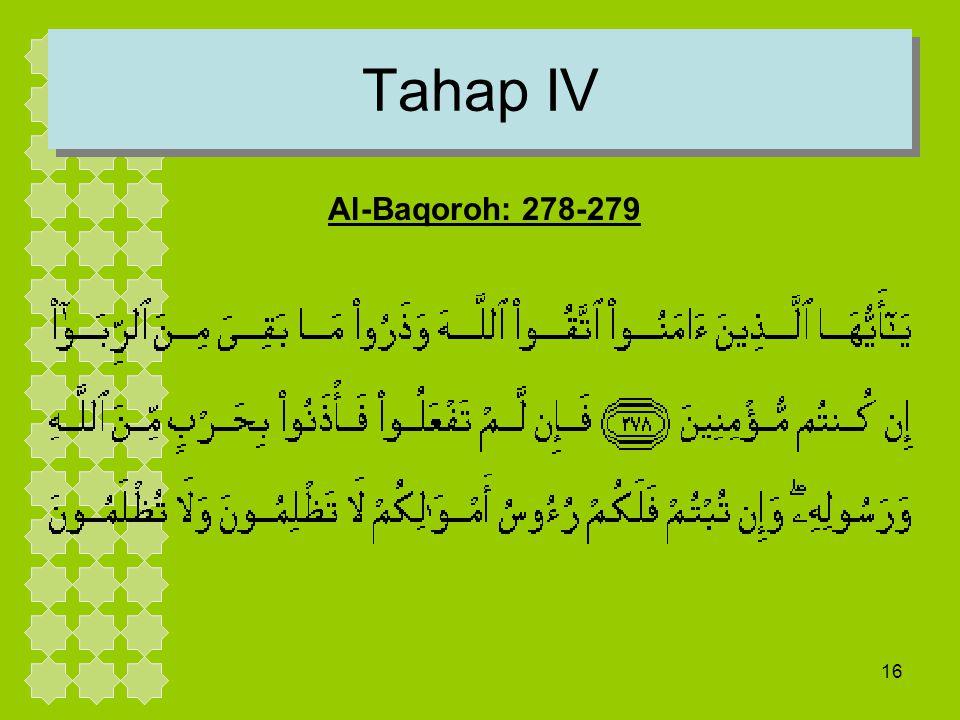 Tahap IV Al-Baqoroh: 278-279