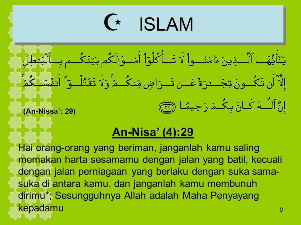 ISLAM (An-Nissa': 29) An-Nisa' (4):29.
