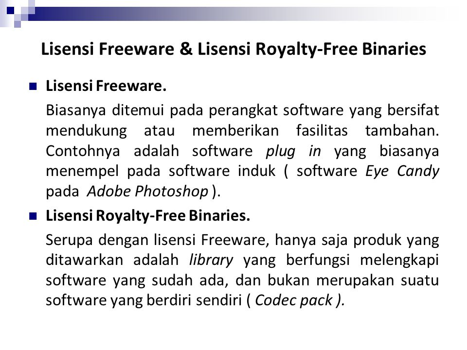 Lisensi Freeware & Lisensi Royalty-Free Binaries