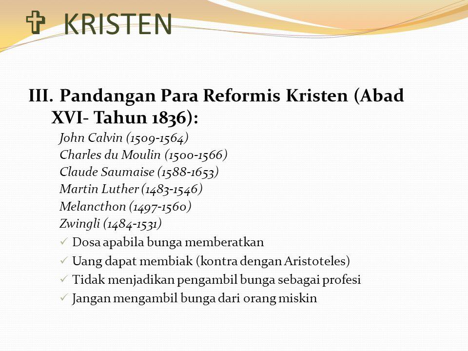 KRISTEN III. Pandangan Para Reformis Kristen (Abad XVI- Tahun 1836):