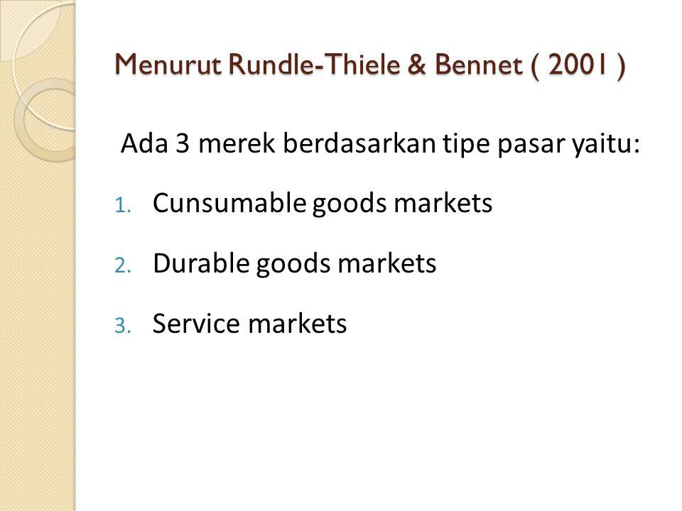 Menurut Rundle-Thiele & Bennet ( 2001 )