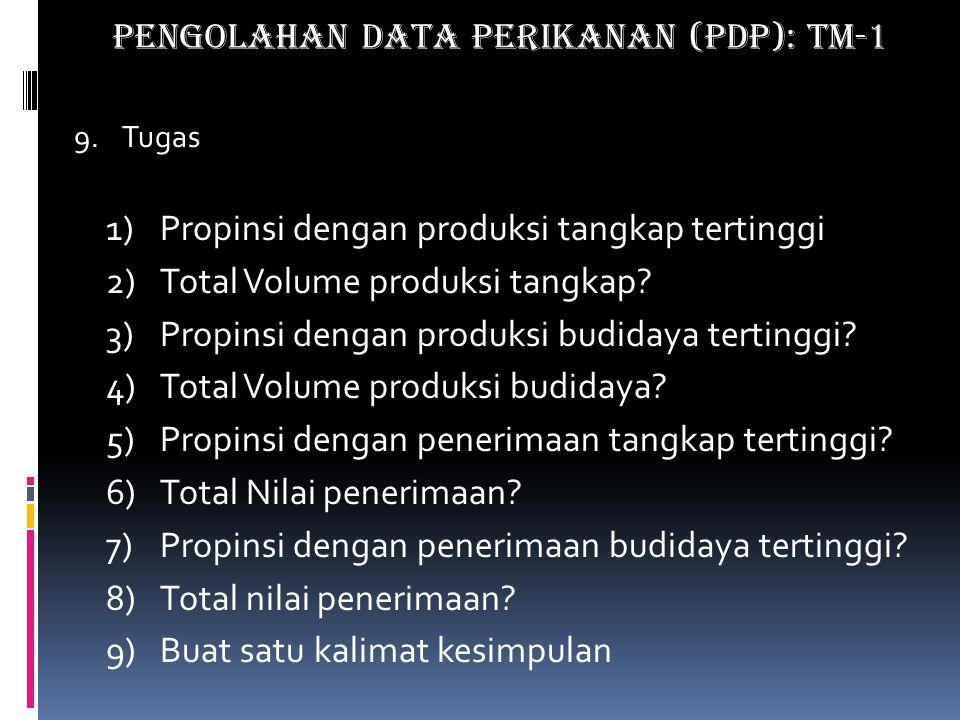 PENGOLAHAN DATA PERIKANAN (PDP): TM-1