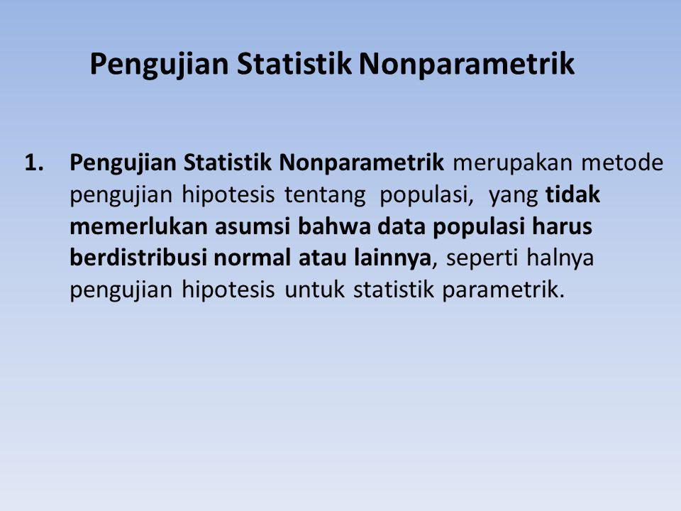 Pengujian Statistik Nonparametrik