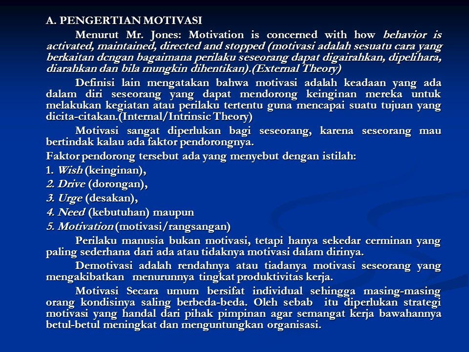 A. PENGERTIAN MOTIVASI