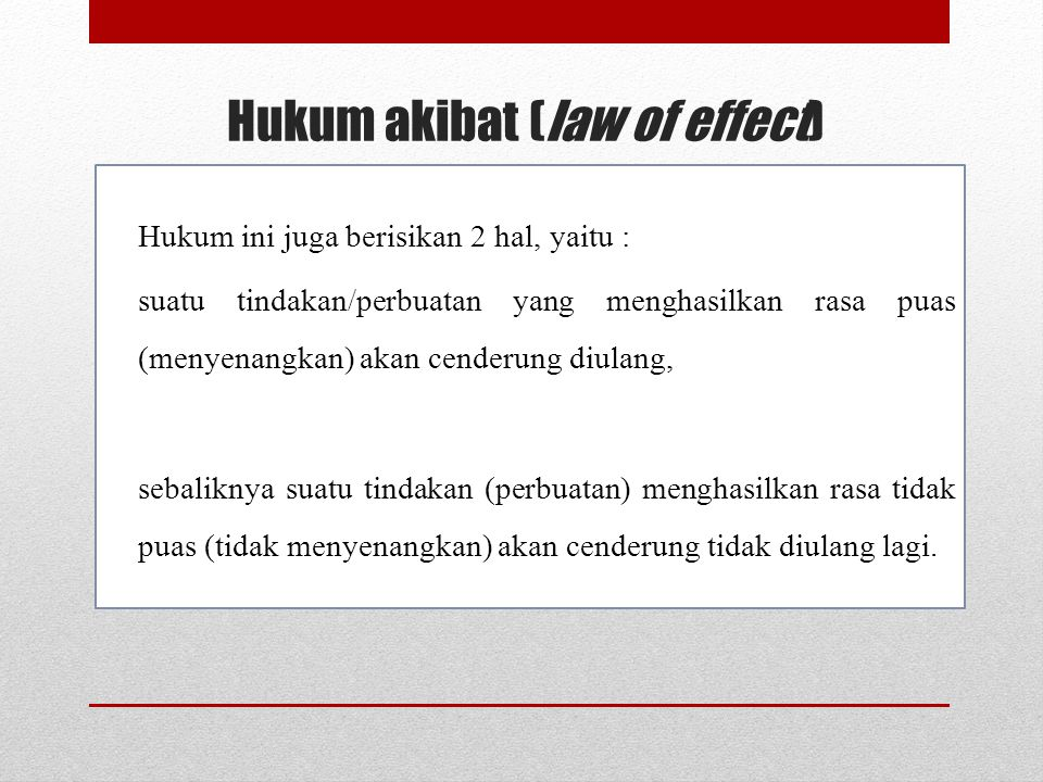 Hukum akibat (law of effect)