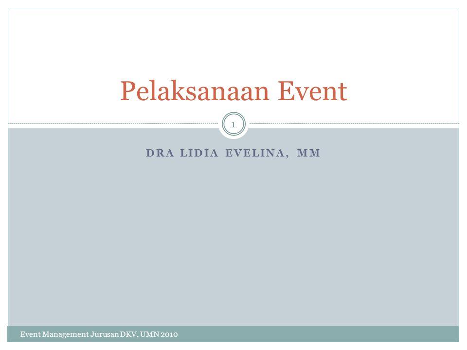Pelaksanaan Event Dra Lidia Evelina, MM