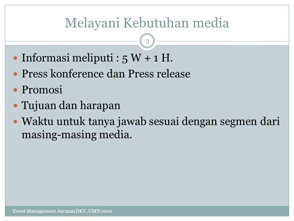 Melayani Kebutuhan media