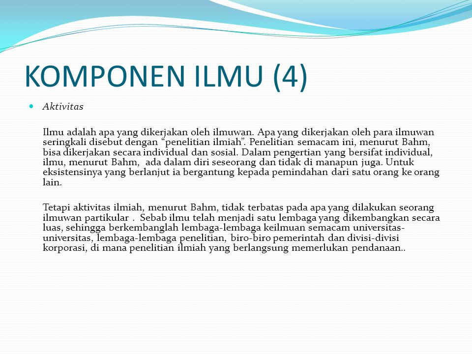 KOMPONEN ILMU (4) Aktivitas