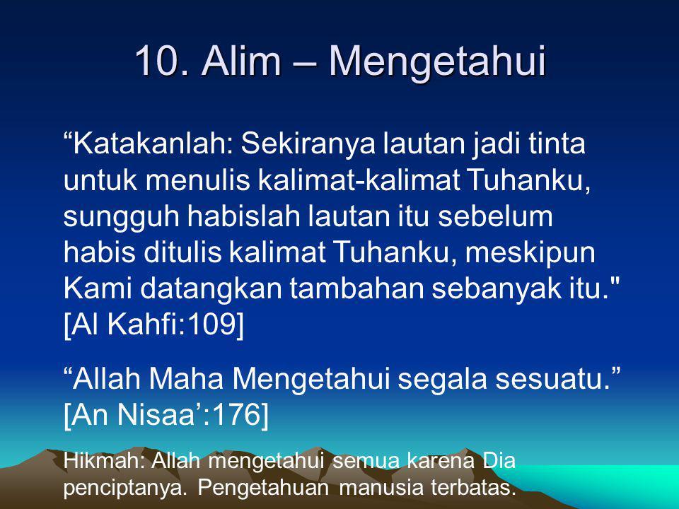 10. Alim – Mengetahui