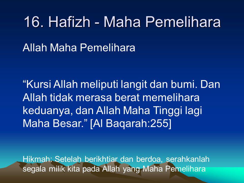 16. Hafizh - Maha Pemelihara