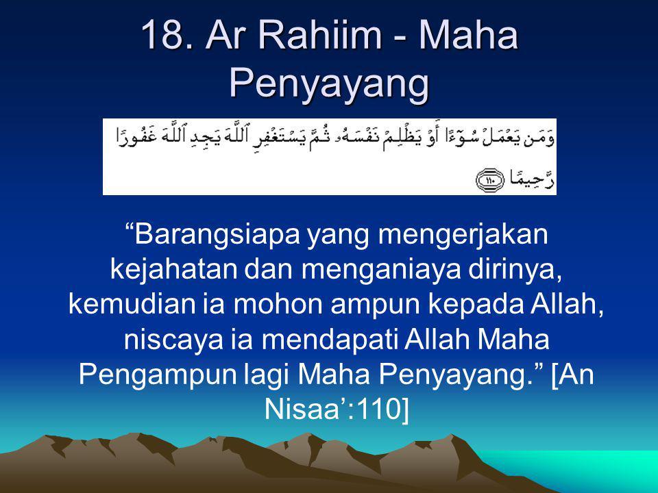 18. Ar Rahiim - Maha Penyayang