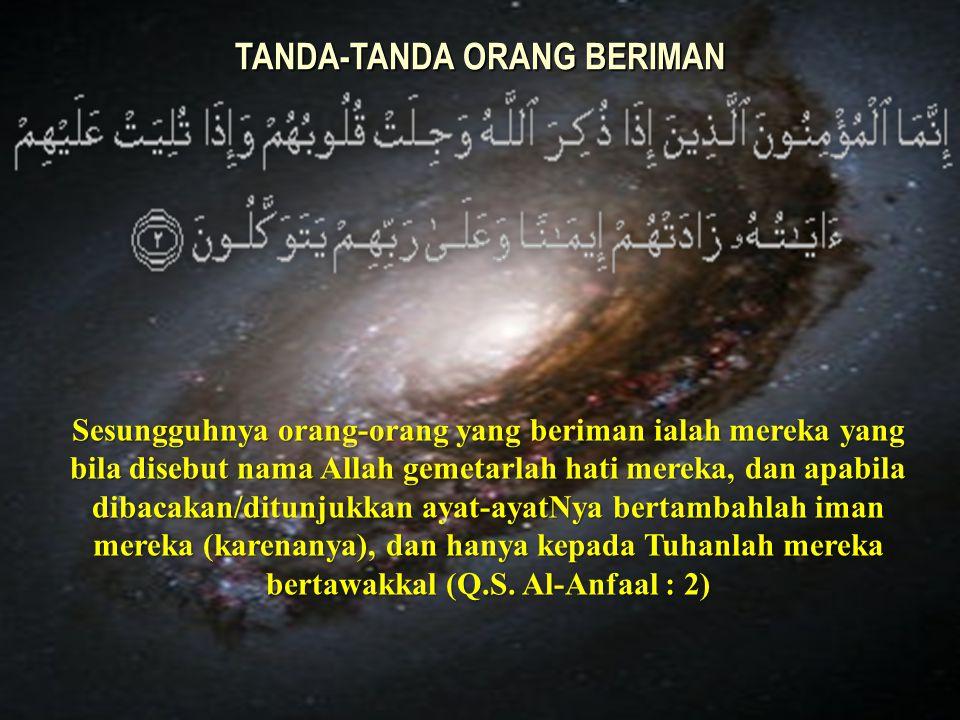 TANDA-TANDA ORANG BERIMAN