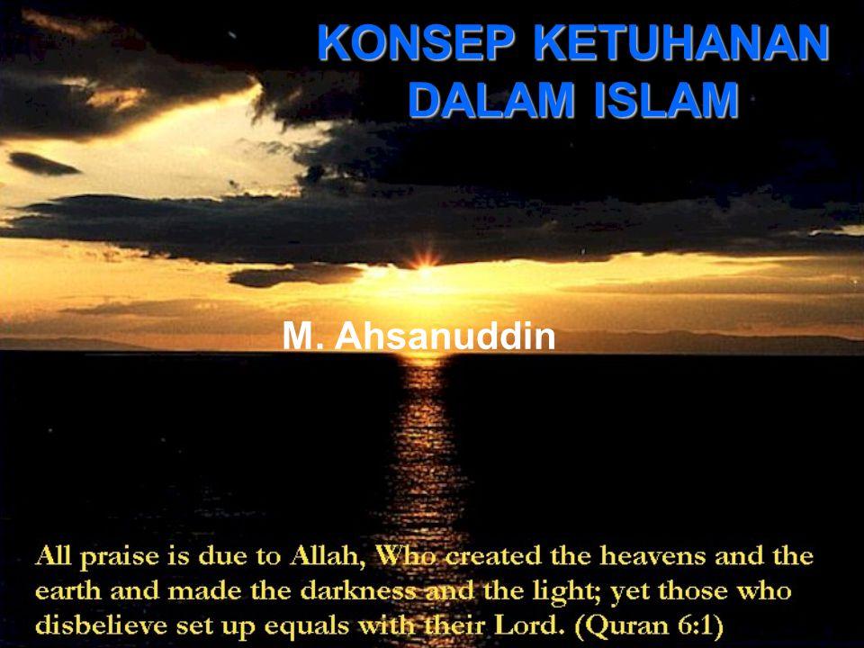 KONSEP KETUHANAN DALAM ISLAM