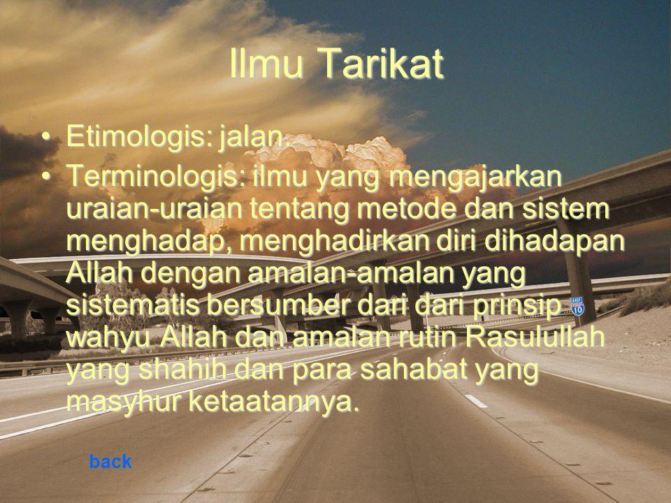 Ilmu Tarikat Etimologis: jalan.