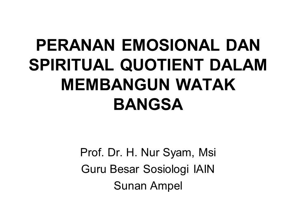 PERANAN EMOSIONAL DAN SPIRITUAL QUOTIENT DALAM MEMBANGUN WATAK BANGSA