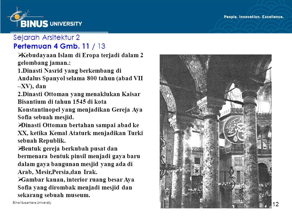 Sejarah Arsitektur 2 Pertemuan 4 Gmb. 11 / 13