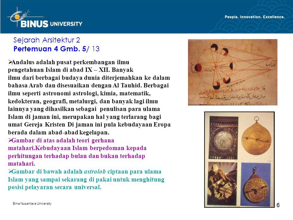Sejarah Arsitektur 2 Pertemuan 4 Gmb. 5/ 13