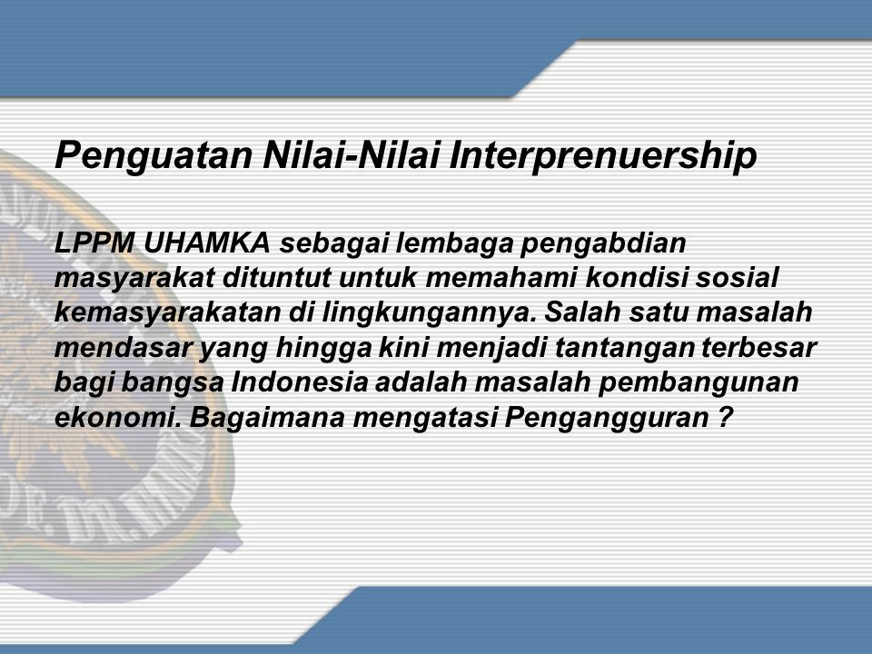 Penguatan Nilai-Nilai Interprenuership