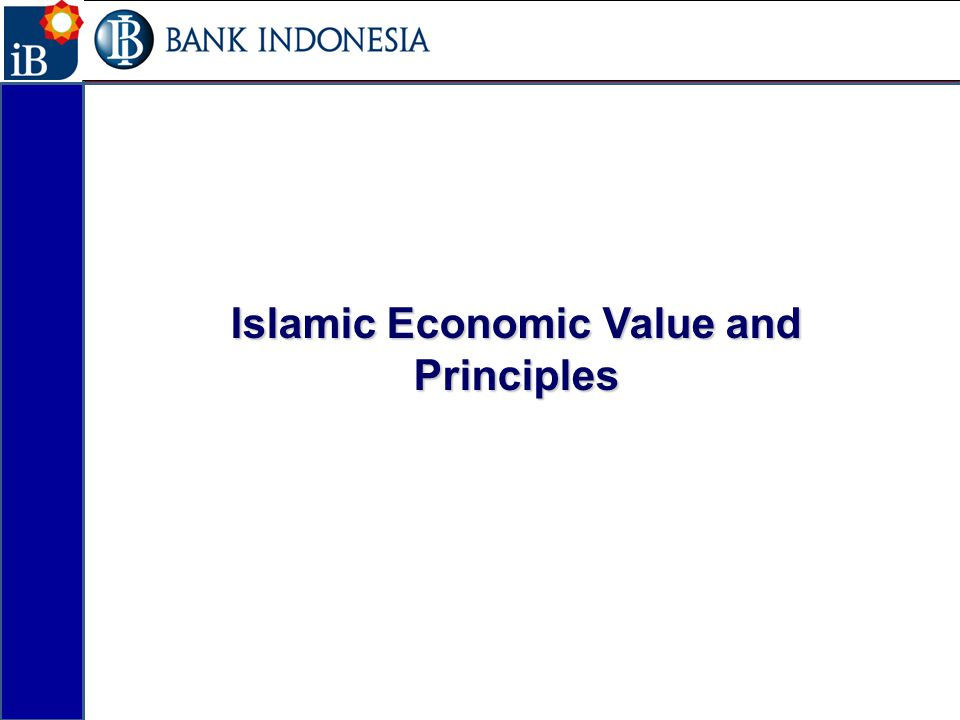 Islamic Economic Value and Principles