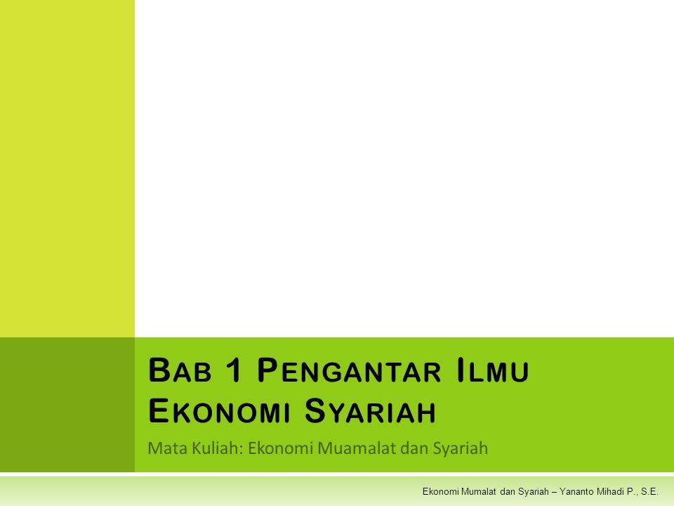 Bab 1 Pengantar Ilmu Ekonomi Syariah