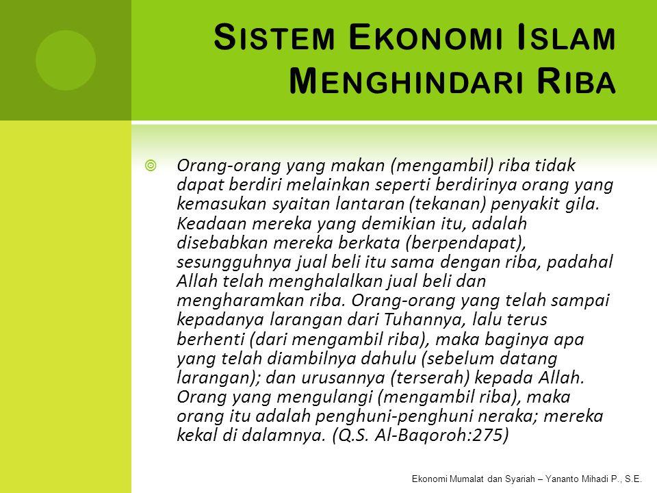 Sistem Ekonomi Islam Menghindari Riba