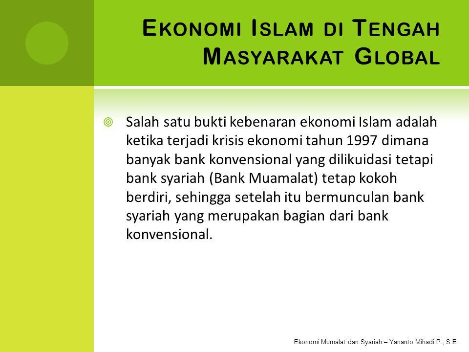 Ekonomi Islam di Tengah Masyarakat Global