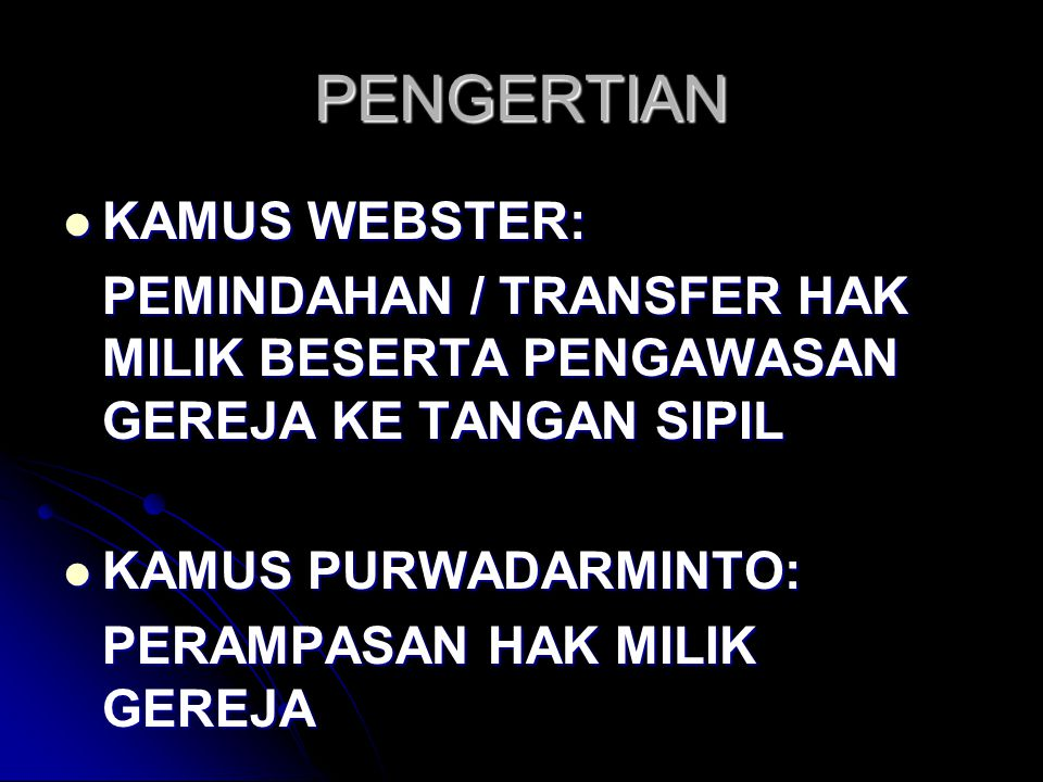 PENGERTIAN KAMUS WEBSTER: