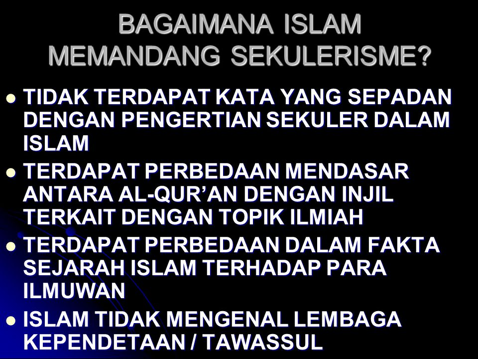 BAGAIMANA ISLAM MEMANDANG SEKULERISME