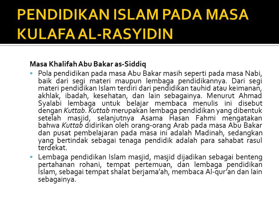 PENDIDIKAN ISLAM PADA MASA KULAFA AL-RASYIDIN