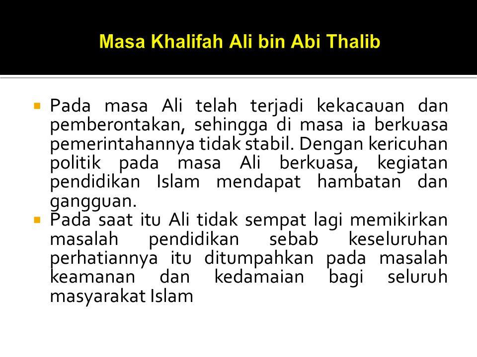 Masa Khalifah Ali bin Abi Thalib