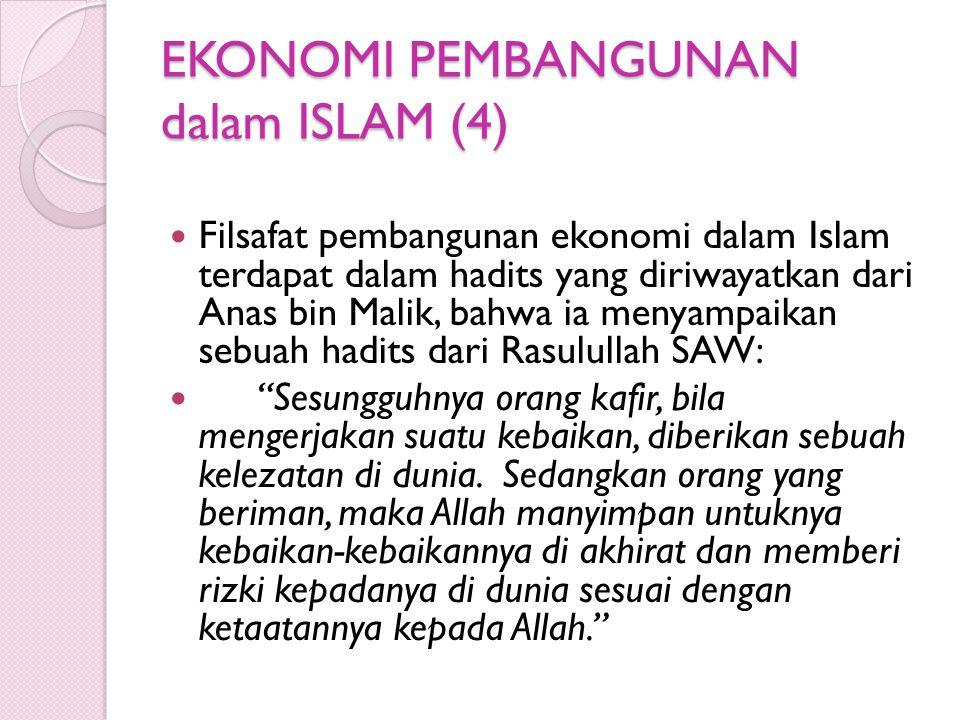 EKONOMI PEMBANGUNAN dalam ISLAM (4)