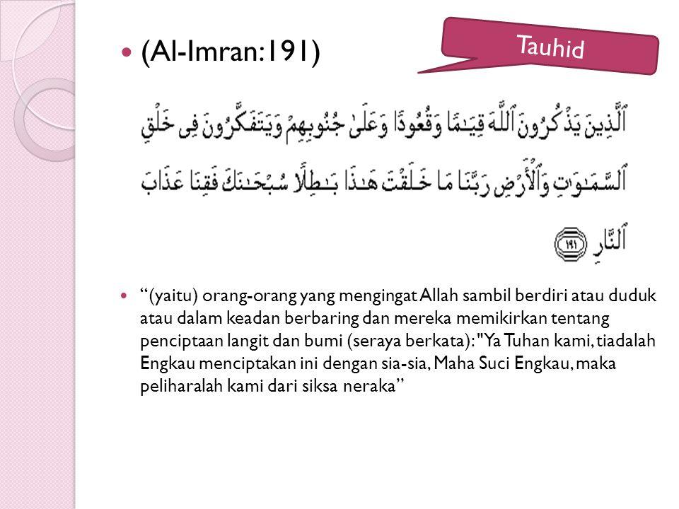(Al-Imran:191)