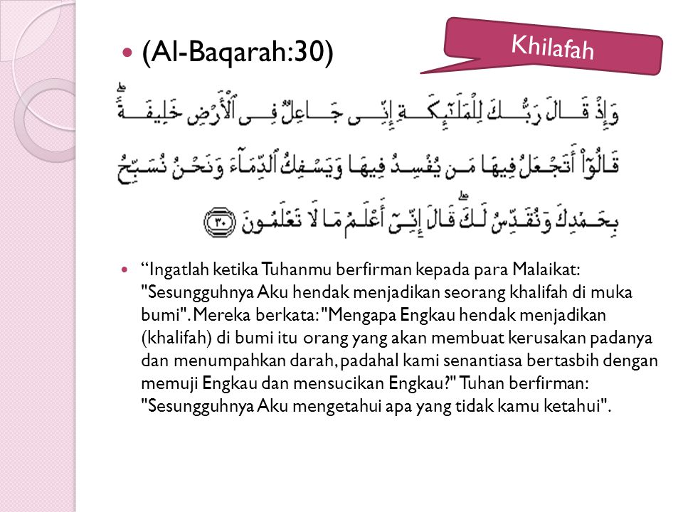(Al-Baqarah:30) Khilafah