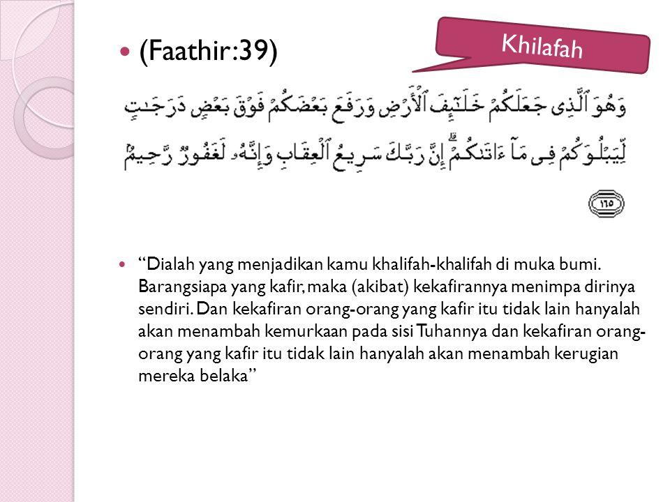 (Faathir:39)