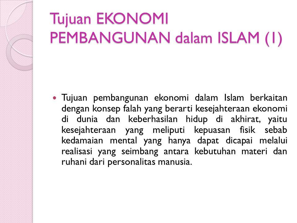 Tujuan EKONOMI PEMBANGUNAN dalam ISLAM (1)