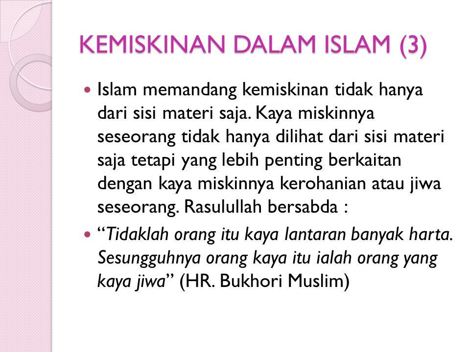 KEMISKINAN DALAM ISLAM (3)