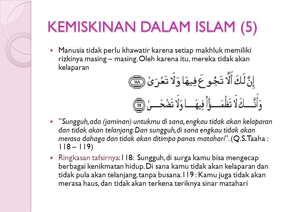 KEMISKINAN DALAM ISLAM (5)