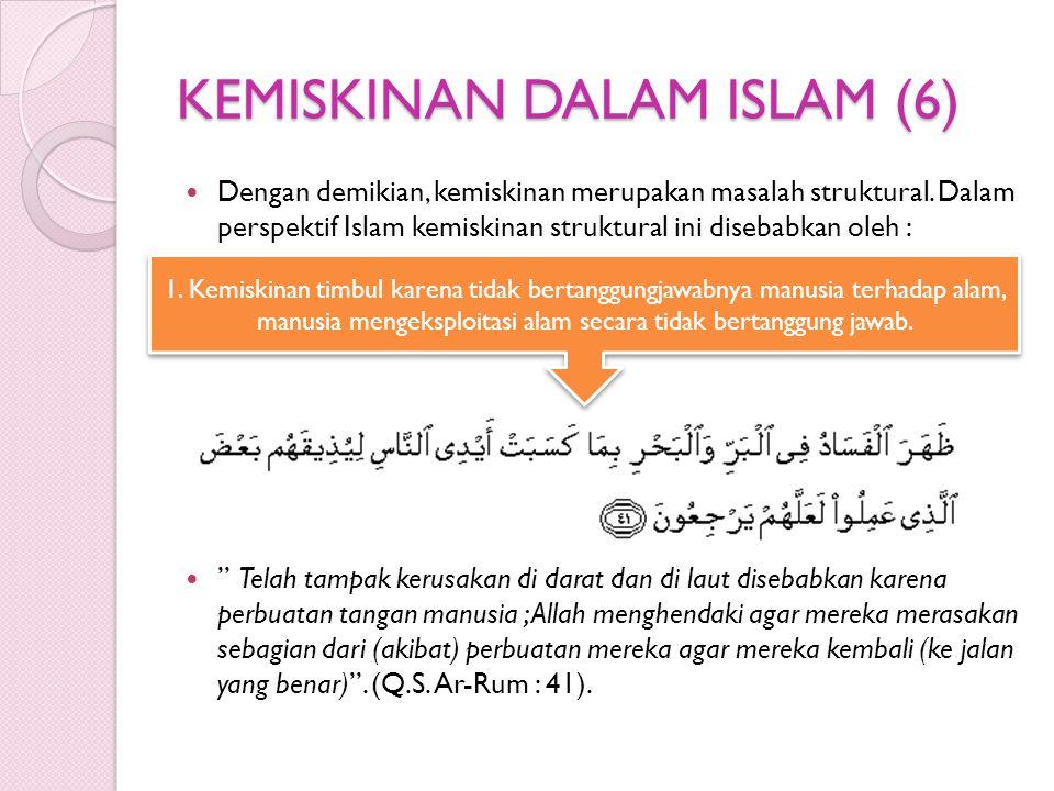 KEMISKINAN DALAM ISLAM (6)