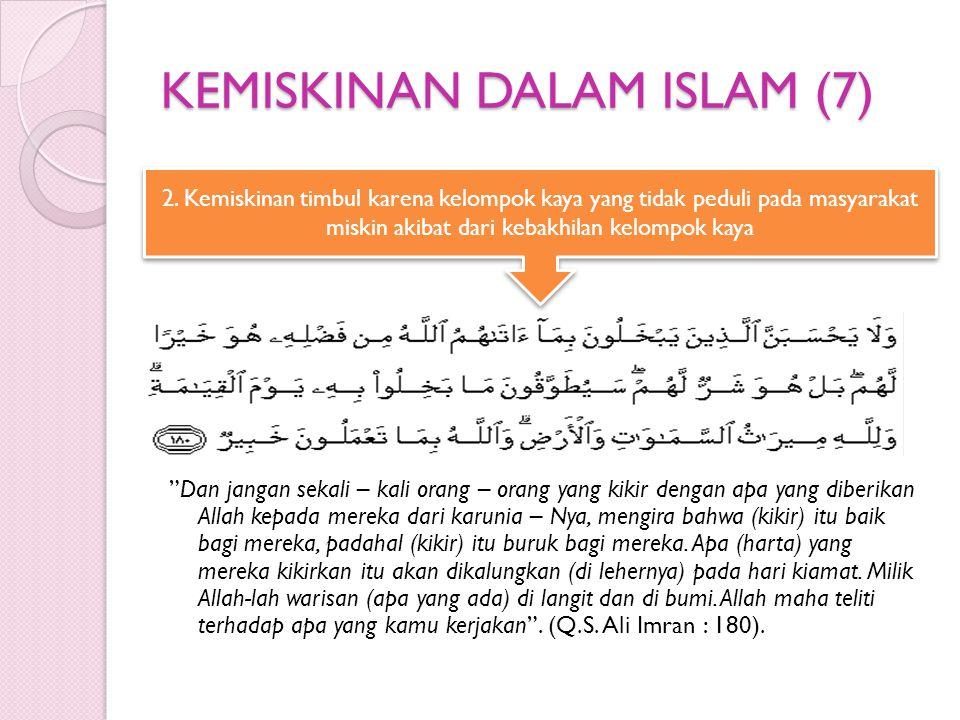 KEMISKINAN DALAM ISLAM (7)