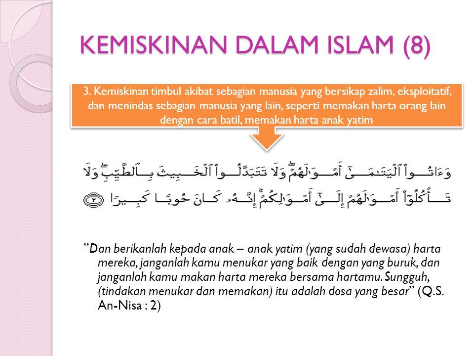 KEMISKINAN DALAM ISLAM (8)