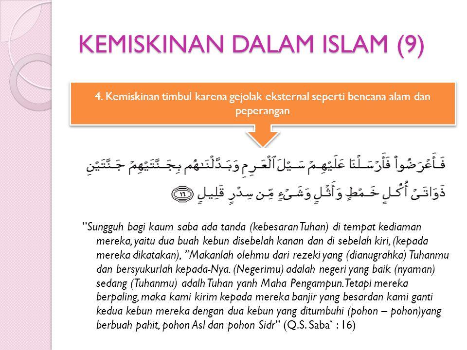 KEMISKINAN DALAM ISLAM (9)