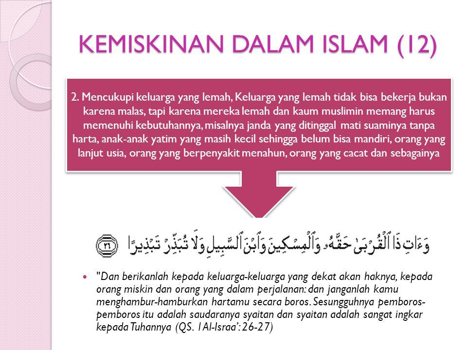KEMISKINAN DALAM ISLAM (12)