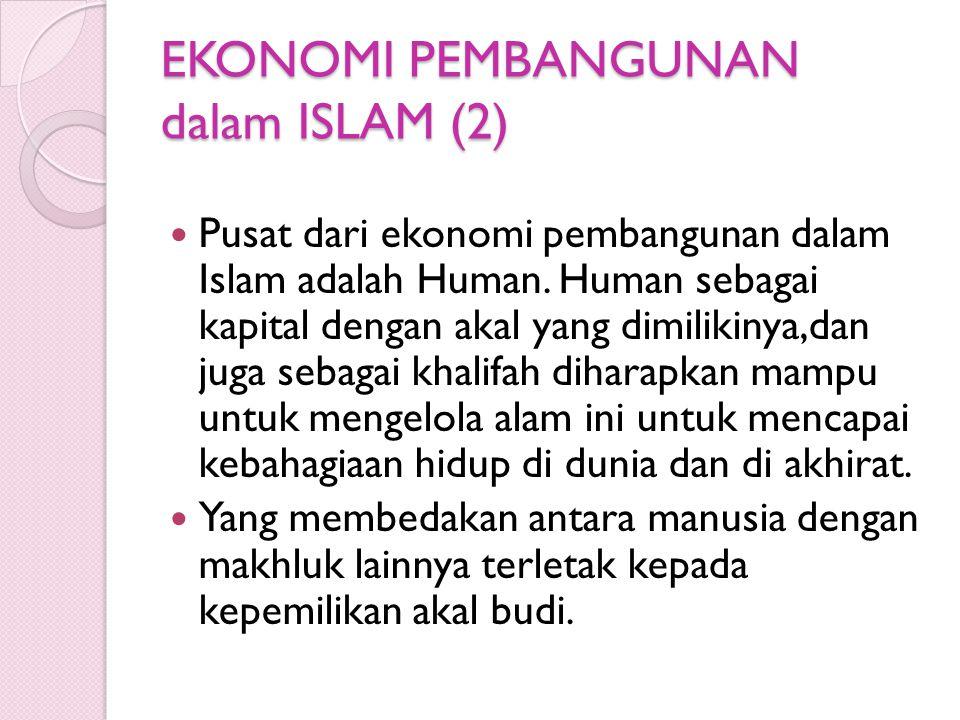 EKONOMI PEMBANGUNAN dalam ISLAM (2)