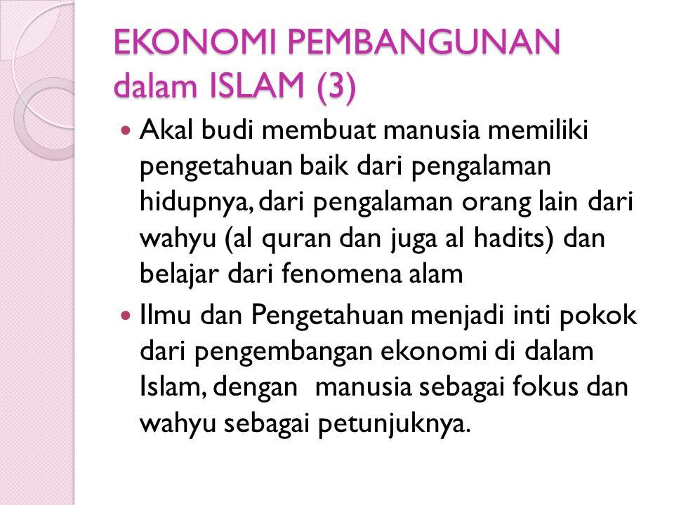 EKONOMI PEMBANGUNAN dalam ISLAM (3)